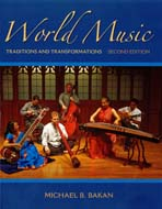 World Music: Traditions and Transformations Michael Bakan