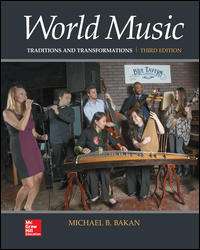Michael Bakan - World Music: Traditions and Transformations